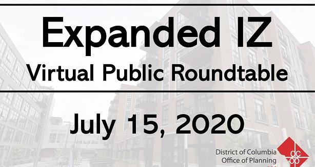 Expanded Inclusionary Zoning Virtual Public Roundtable- July 15, 2020