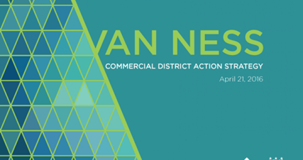 Van Ness Commercial District Action Strategy Final Draft